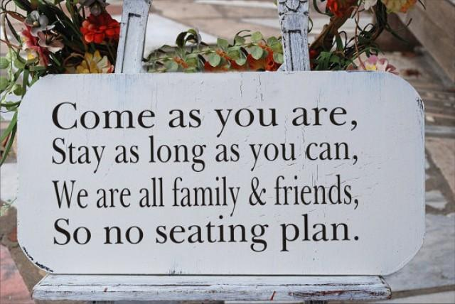 Come As You Are No Seating Plan Sign Stencil Wedding Create Your Own Signs 2219721 Weddbook