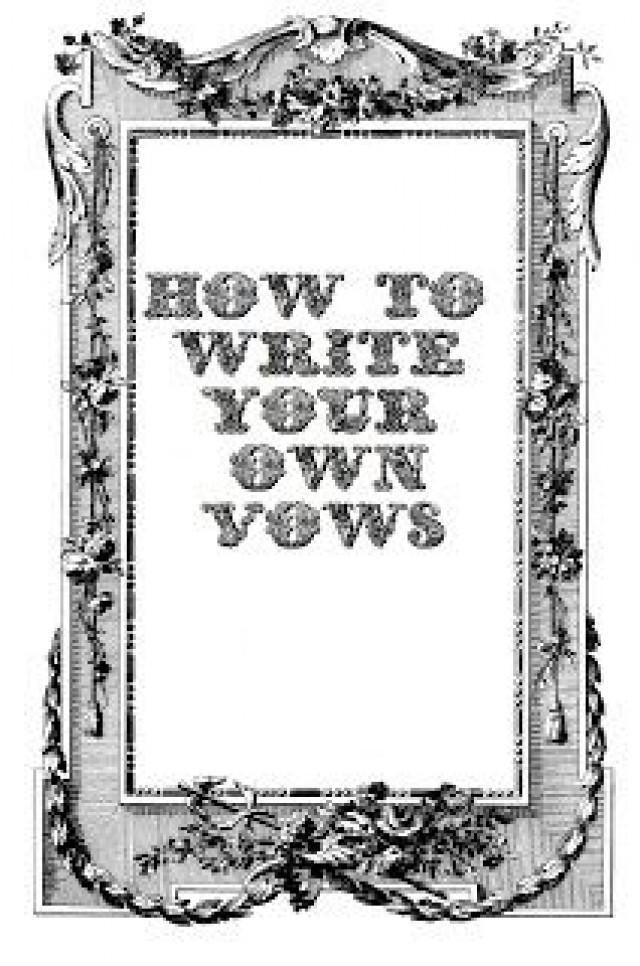how to write marriage vows These tips and samples of christian wedding vows are to help you plan your special day couples often choose to write their own wedding vows.