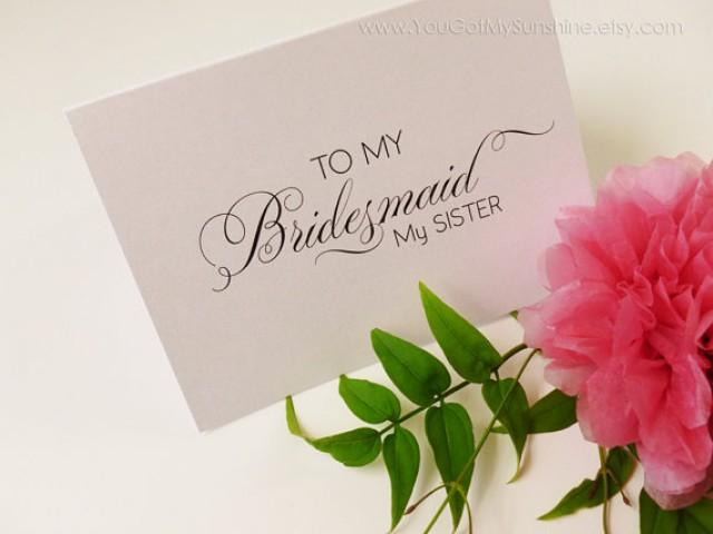 To My Bridesmaid My Sister Wedding Thank You Card