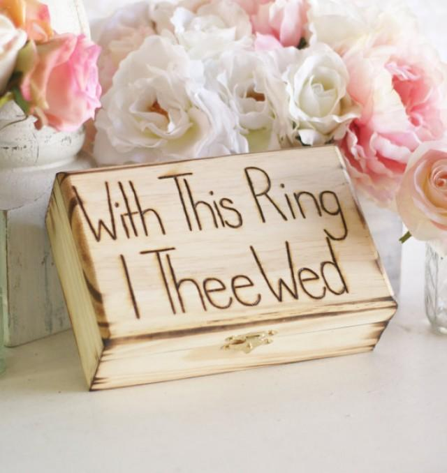 rustic ring bearer pillow engraved box with this ring i thee wed item e10262 2234501 weddbook - With This Ring I Thee Wed