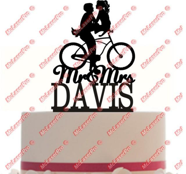 Custom Wedding Cake Topper Mr And Mrs A Bicycle Silhouette Personalized With Your Last Name Choice Of Color Free Base For Display 2245545 Weddbook