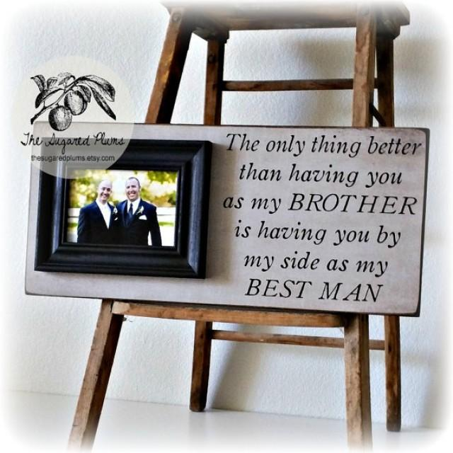 Best Man Gift Groomsman Groomsmen Brother Wedding Personalized Frame 8x20 The Sugared Plums 2295415