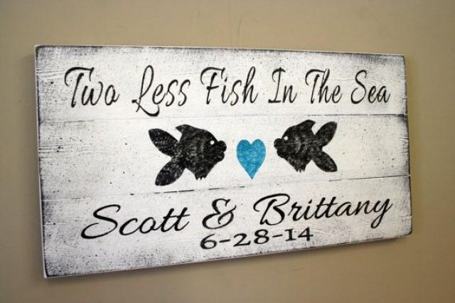 Beach Wedding Sign Pallet Sign Two Less Fish In The Sea Beach Theme