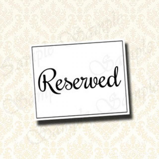 Wedding Reserved Sign Seat Table Signage Printable Signs 5x7 And 8x10