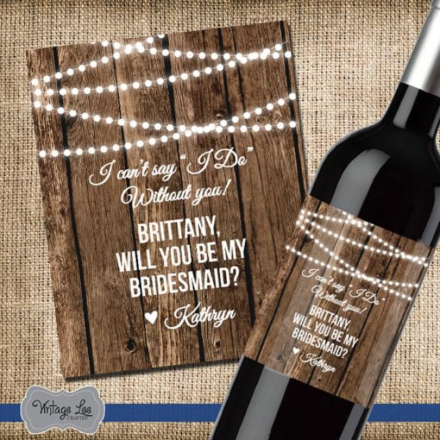Asking For Gifts On Wedding Invitations: Asking Bridesmaid Gift, Will You Be My Bridesmaid Wine