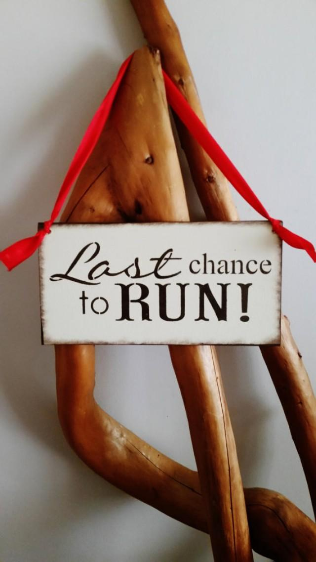 last chance to run wedding sign gift for flower girl ring bearer toddler red brown ivory funny bridal shower gift photo prop 2349566 weddbook