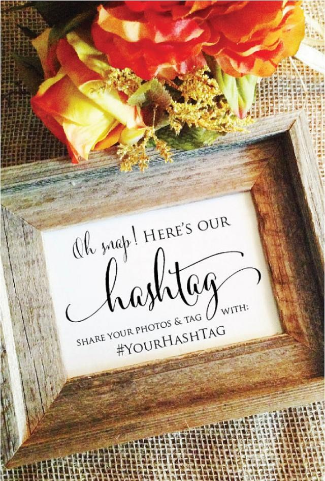 Hashtag Wedding Sign Rustic Wedding Hashtag Sign Oh Snap Here s Our Hashtag  Wedding Decoration Social Media Wedding Sign  FrameNOT Included   2388410. Hashtag Wedding Sign Rustic Wedding Hashtag Sign Oh Snap Here s