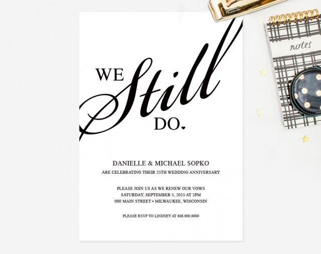 "Wedding Vow Renewal Invitation Wording Samples: ""We Still Do"" Black And White"