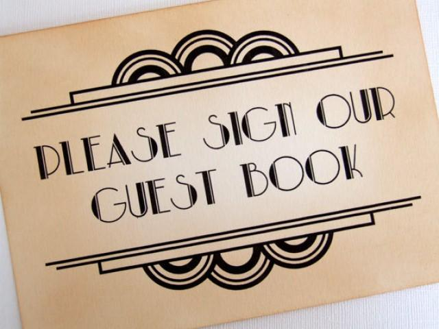 gatsby guest book sign art deco please sign our guest book sign great gatsby sign 1920s sign. Black Bedroom Furniture Sets. Home Design Ideas