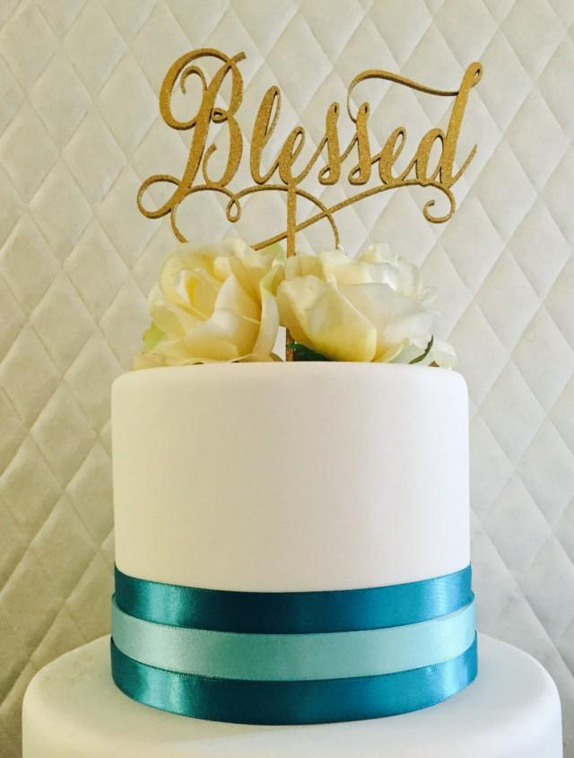 Blessed Cake Topper, Wedding Cake Topper, Bridal Shower Cake Topper ...