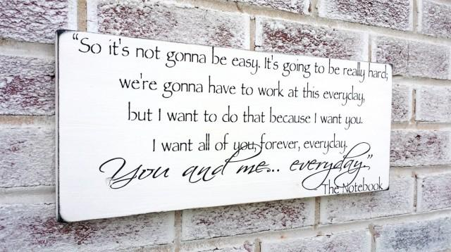 Romantic The Notebook Quote Sign, Wedding Signs, Engagement ...