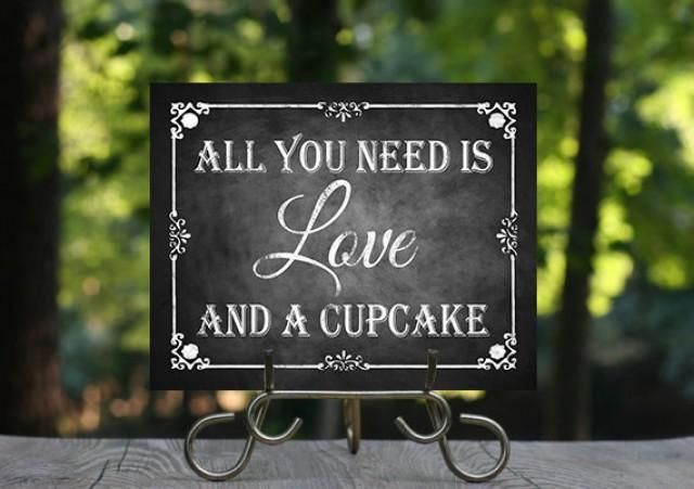 All You Need Is Love Wedding Invitations: All You Need Is Love And A Cupcake Chalkboard Wedding Sign