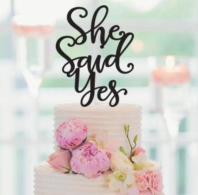 Cake Topper, SHE SAID YES Cake Topper, Engagement Party ...