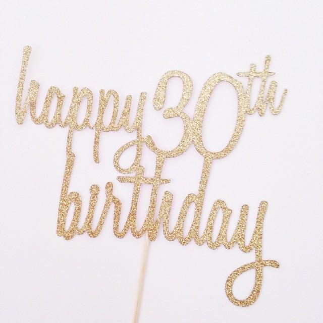 Happy 30th Birthday Cake Topper Glitter Cake Topper In