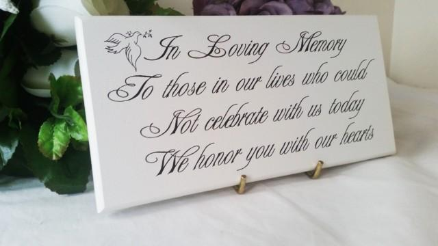 Wedding Memorial Sign In Loving Memory To Those Who