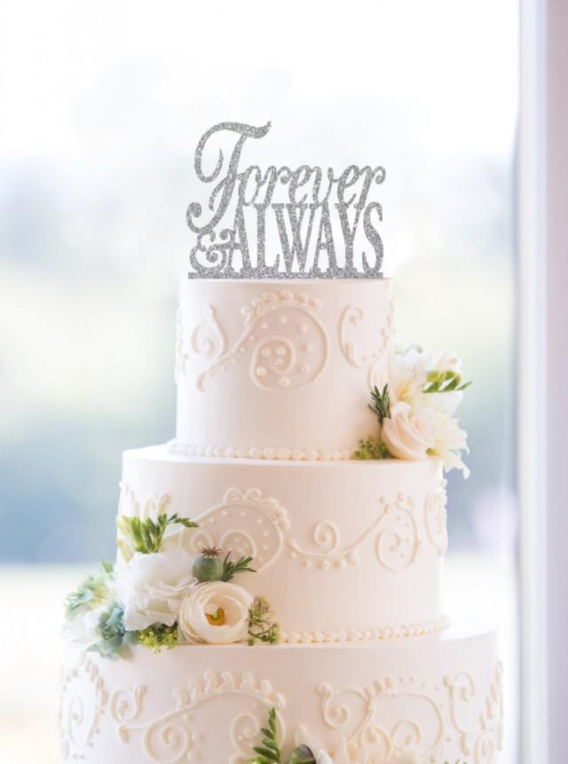 Glitter Forever And Always Cake Topper Elegant Romantic Wedding Engagement Party Or Bridal Shower Gift S049 2495657