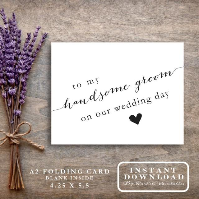 """Thank You Messages For Wedding Gifts: Printable """"To My Handsome Groom On Our Wedding Day"""" Card"""