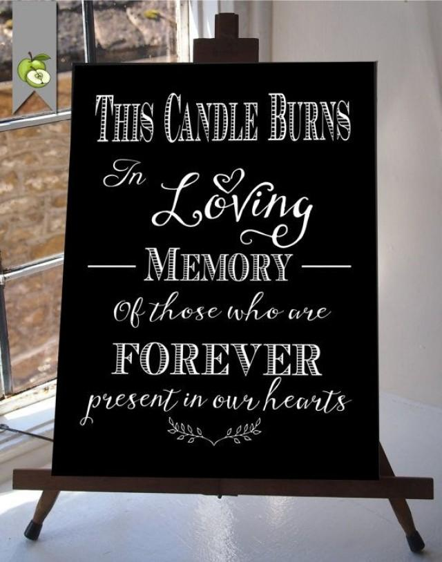 This Candle Burns In Loving Memory Wedding Sign Memorial