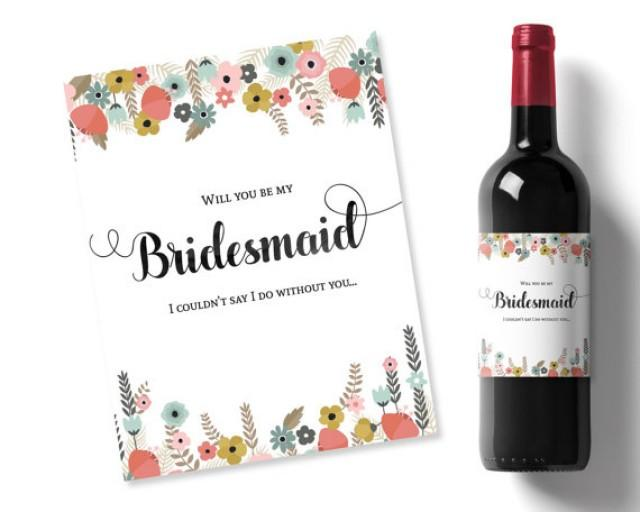 Will You Be My Bridesmaid Idea Flowers Printable Wine Label
