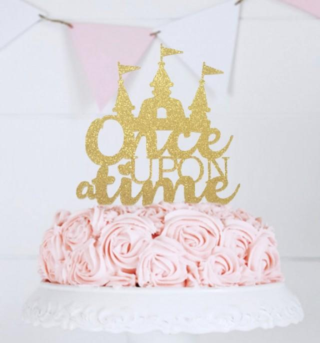 Once Upon A Time Cake Topper Fairy Tale Wedding Theme First