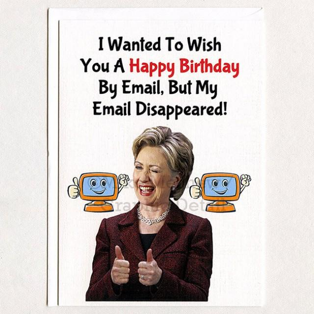Hillary clinton funny birthday card email gift idea husband hillary clinton funny birthday card email gift idea husband greeting card girlfriend gift boyfriend politics for her for him 2592609 weddbook bookmarktalkfo Images
