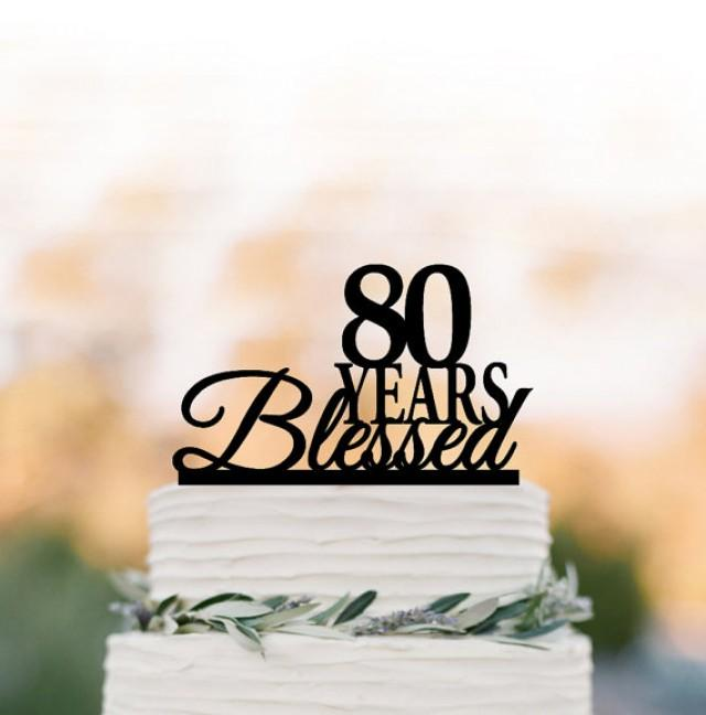 80 Years Blessed Cake Topper Birthday Anniversary Gift 50 60 Blessed70 2608356