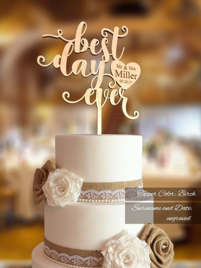 Wedding cake topper fn30 best day ever wedding cake for Best day for a wedding