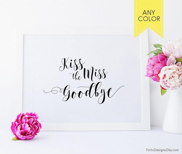 photograph regarding Kiss the Miss Goodbye Printable identified as Kiss The Pass up Indicator Lipstick Body Overlook Toward Mrs Bachelorette