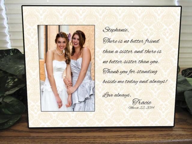 Sister Gift Bridesmaid Sisters Wedding Personalized Picture Frame Custom Sf1 2304654 Weddbook