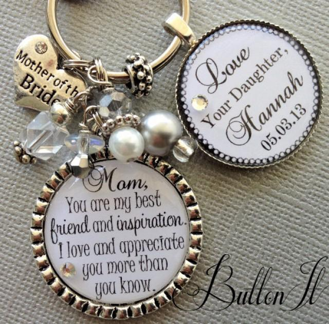 Mother Of The Bride Gift Personalized Keychain Best Friend And Inspiration Love Reciate You Daughter Quote Mom From 2407902